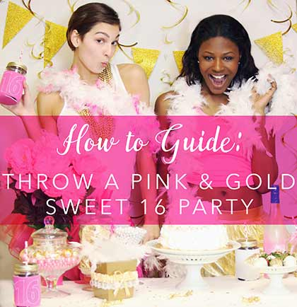 how-to-guide-throw-a-pink-&-gold-sweet-16-party-volusion